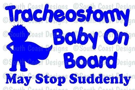 Tracheostomy Baby On Board May Stop Suddenly Boy